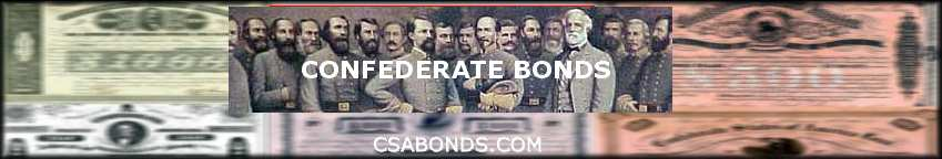 ConfederateBonds.com - We buy and sell authentic Confederate Bond Certificates